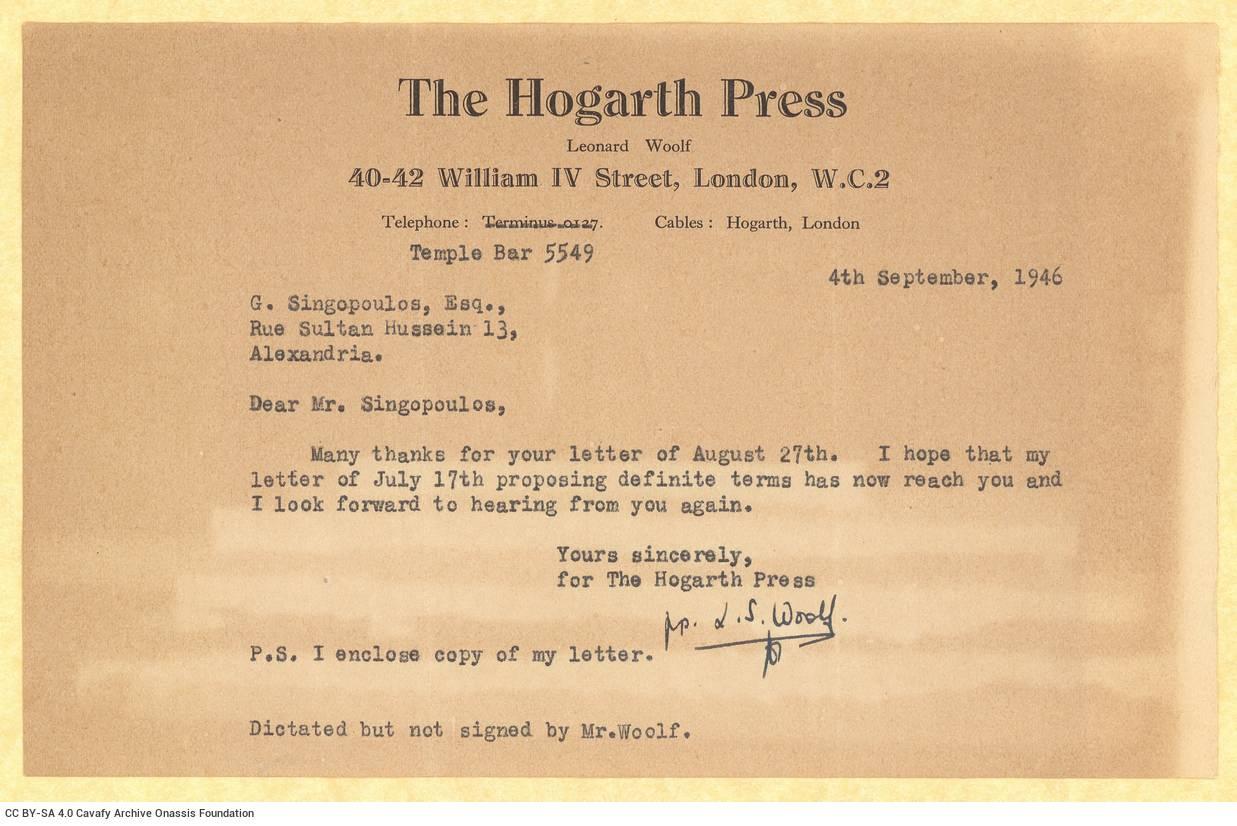 Typewritten letter by Leonard Woolf to Alekos Singopoulo on one side of a letterhead of The Hogarth Press. Blank verso. He in